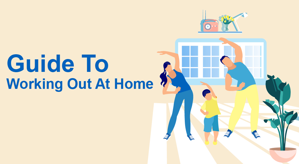 1 Guide To Working Out At Home